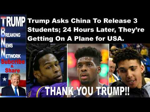 Trump Asks China To Release 3 Students; 24 Hours Later, They're Getting On A Plane for USA