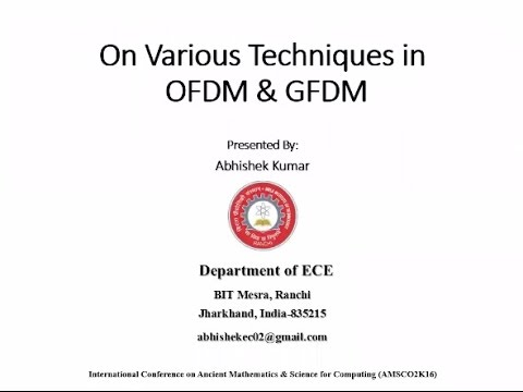 Presentation 9: On Various Techniques in OFDM and GFDM: A Survey