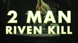 2 Man Riven | Last Wish Final Boss | Destiny 2