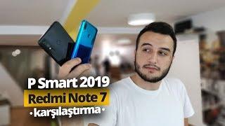 Redmi Note 7 vs P Smart 2019 karşılaştırma! - Benzer fiyata hangisi daha iyi?