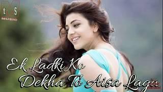 Ek Ladki Ko Dekha To Aisa Laga | Whatsapp Status