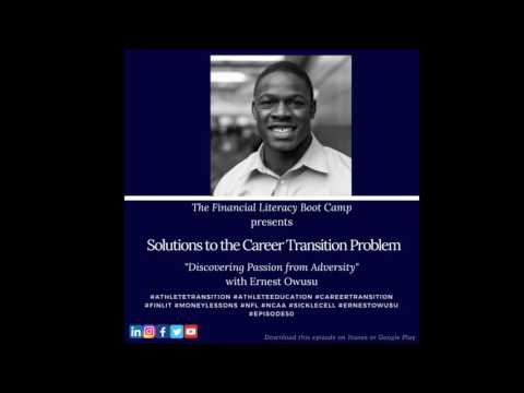 Solutions to the Career Transition Problem: Discovering Passion from Adversity with Ernest Owusu