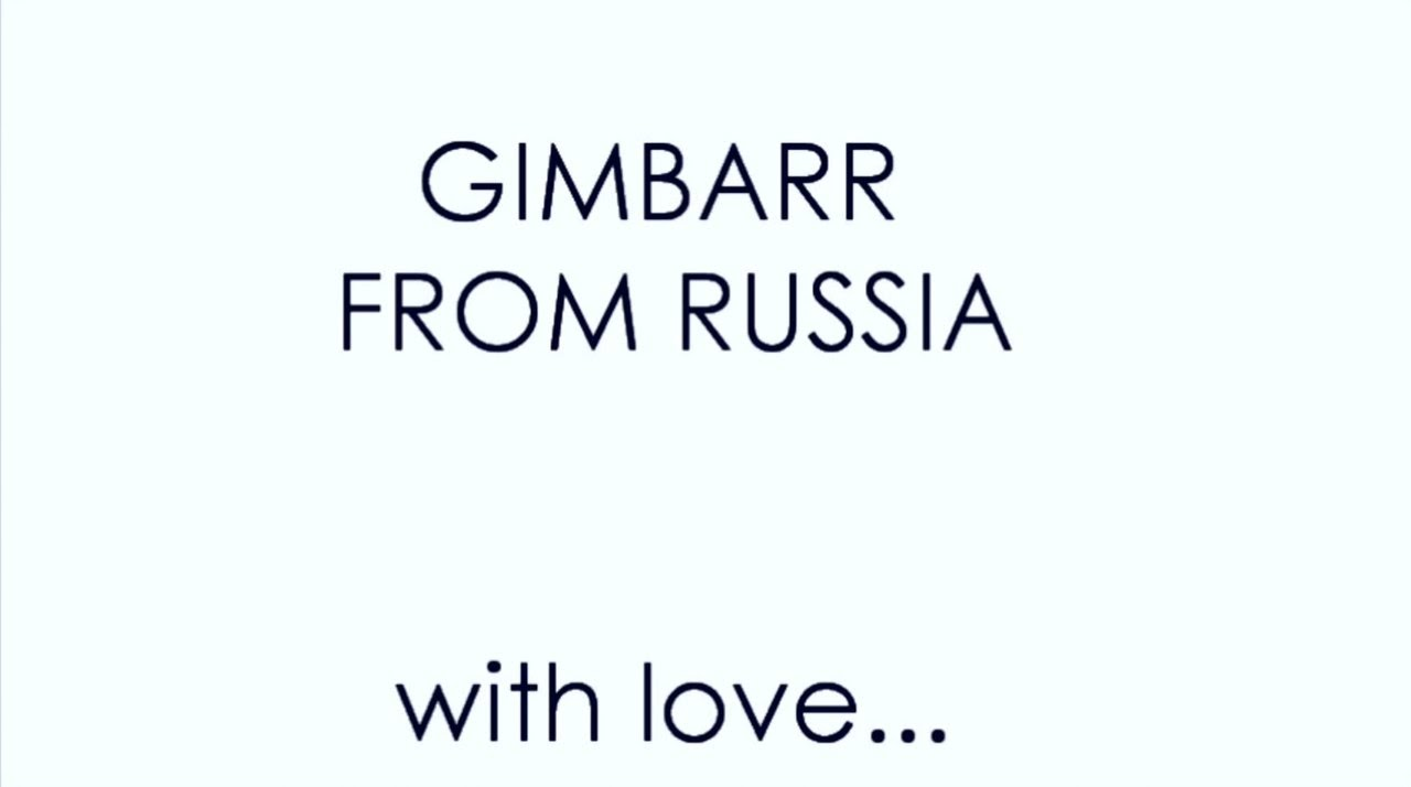 Gimbarr From Russia With Love Youtube
