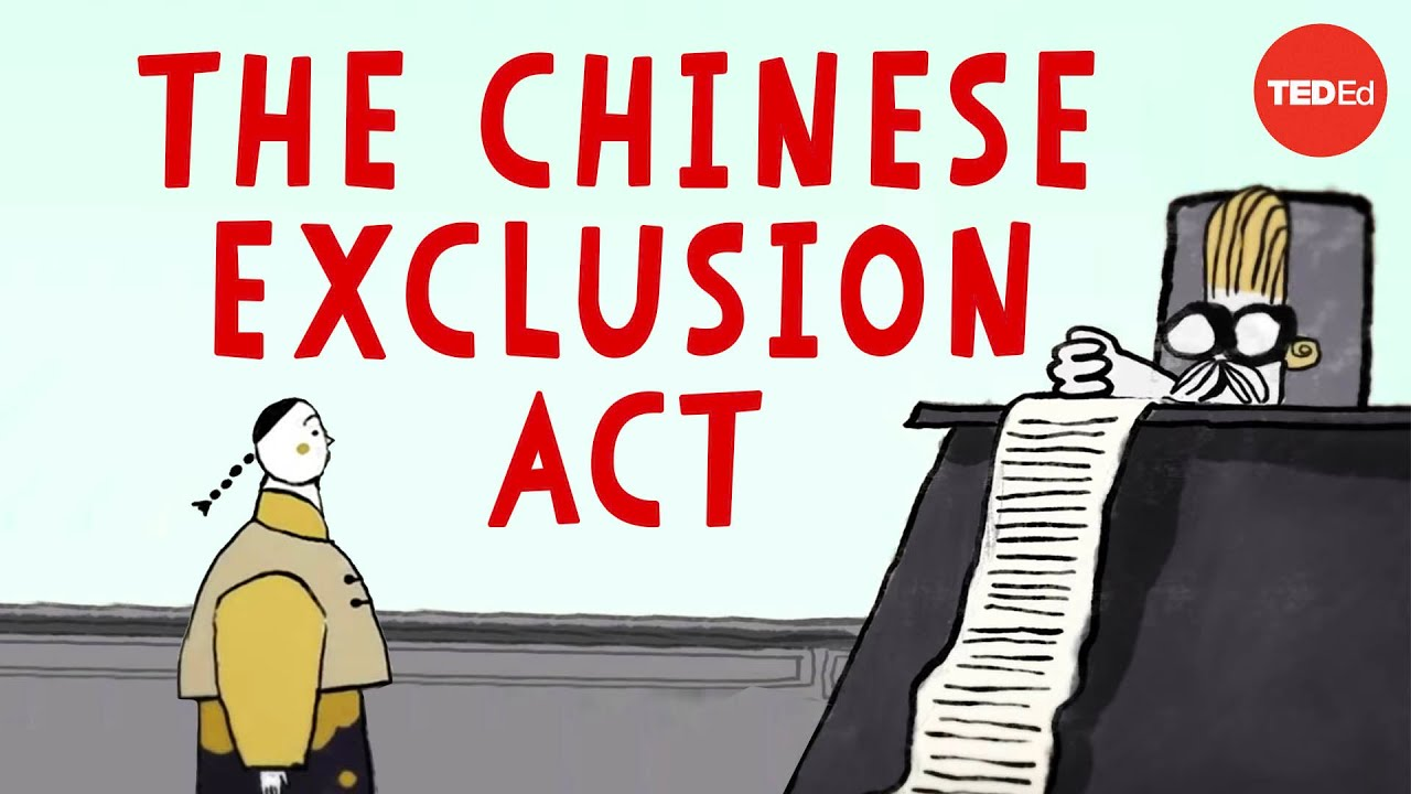 The dark history of the Chinese Exclusion Act - Robert Chang