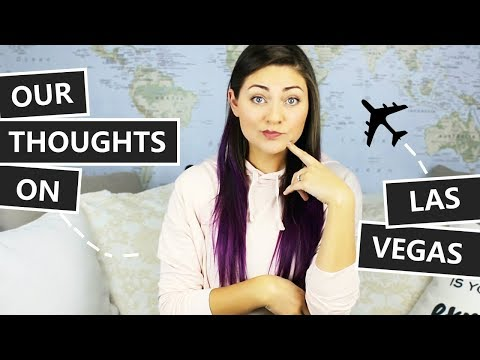 THOUGHTS ON LAS VEGAS // NEVADA