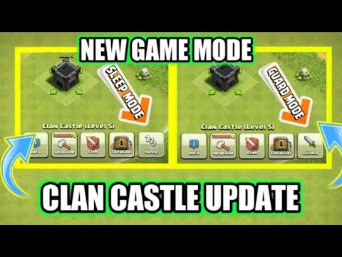 CLAN CASTLE NEW UPDAT | CC SLEEP MODE AND GUARD MODE | NEW GAME MODE