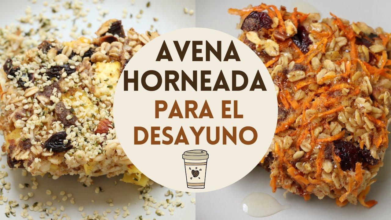 ¡2 IDEAS: AVENA HORNEADA PARA EL DESAYUNO! -Transición Vegana