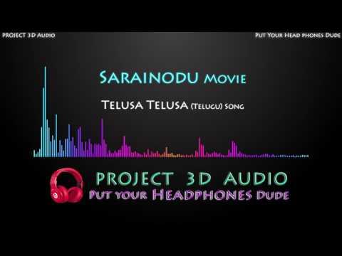 Telusa Telusa 3D Audio Song USE HEADPHONES  Sarainodu  Project 3D Audio
