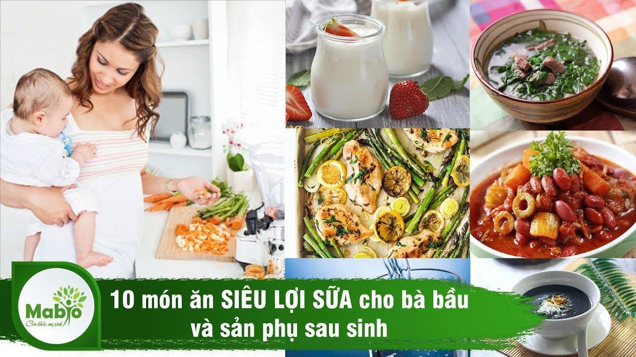 10 món ăn SIÊU LỢI SỮA cho bà bầu và sản phụ sau sinh – MABIO lợi sữa
