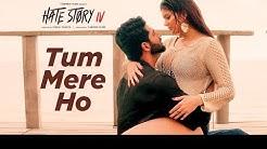 Tum Mere Ho - Hate Story IV (2018) - Jubin Nautiyal & Amrita Singh - Lyrical Video With Translation