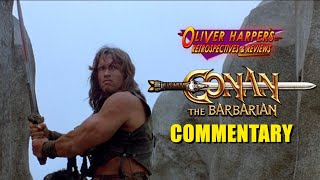 Conan The Barbarian Commentary (Podcast Special)