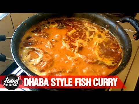 Dhaba Style Fish Curry Recipe | Fish Recipe | Food Kitchen