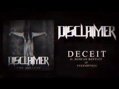 DISCLAIMER - Deceit (ft. Duncan Bentley of Vulvodynia)