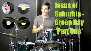 Jesus of Suburbia Drum Tutorial - Green Day (Part One)