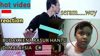 HOT VIDEO HANTU RASUK BUDAK KECIL DI MALAYSIA INDONESIA REACTION