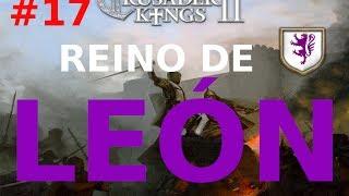Ck2 - Reino de León - Cap 17 - Rageo Imperial