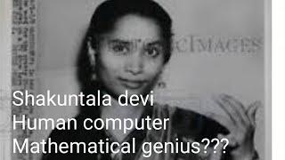 Shakuntala Devi  Human Computer Extraordinary Story