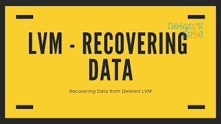 How Recovering Data from Deleted LVM | Recovering Data From Deleted Logical Volume