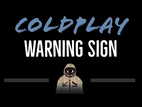 Coldplay   Warning Sign CC Karaoke Instrumental Lyrics