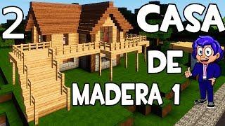 CASA DE MADERA 1 EN MINECRAFT 🏠🏘|Parte 2 CÓMO HACER Y CONSTRUIR
