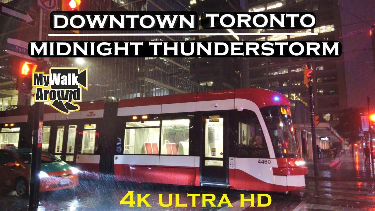 Toronto Thunderstorm downtown- A midnight thunderstorm (4k walk)