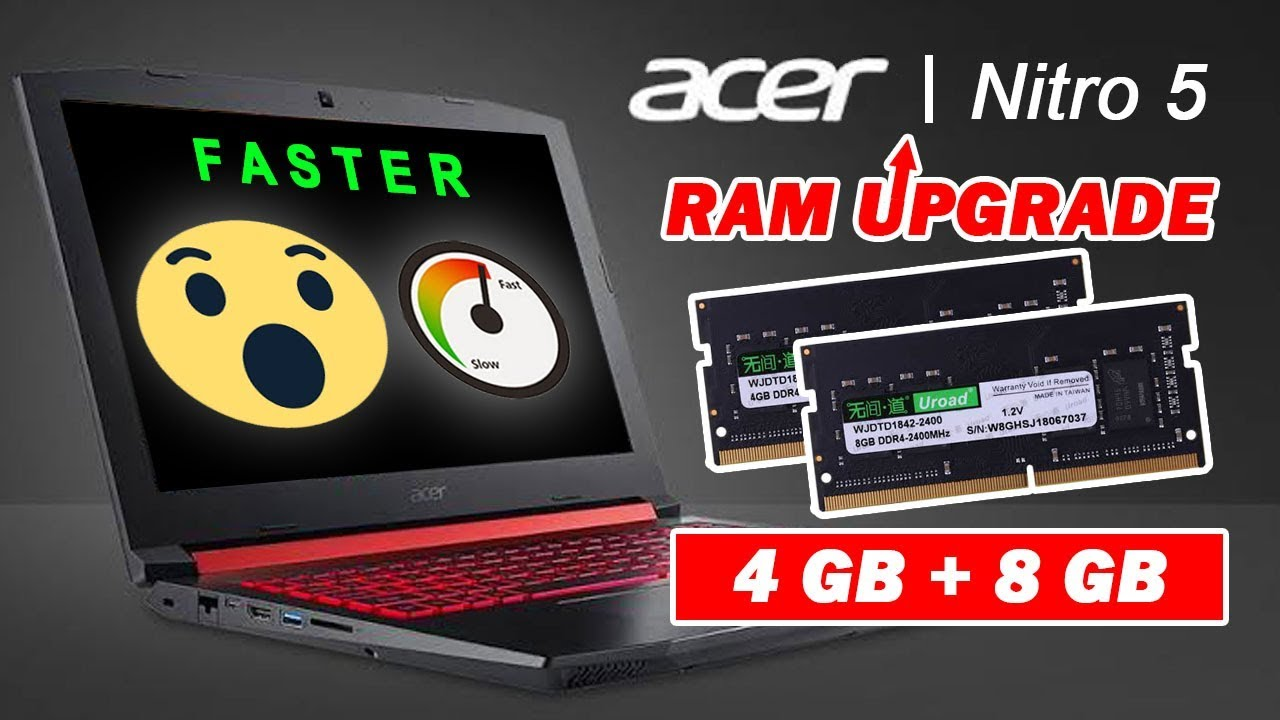 How To Upgrade Ram Memory Of Acer Nitro 5 2019 Youtube