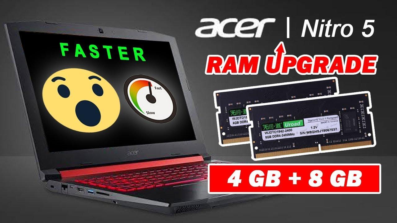 How To Upgrade Ram Memory Of Acer Nitro 5 2019 Youtube