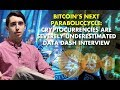 BITCOIN'S NEXT PARABOLIC CYCLE: Cryptocurrencies Are Severely Underestimated – Data Dash Interview