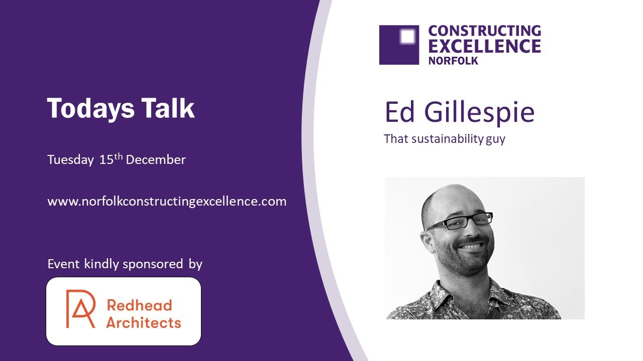 Norfolk Constructing Excellence December 2020 Ed Gillespie
