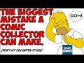The BIGGEST mistake Many comic collectors make.  MUST WATCH!