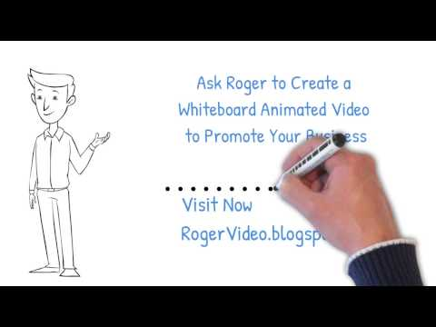 Promote Your Business with Whiteboard Animated Video by RogerVideo.blogspot.com