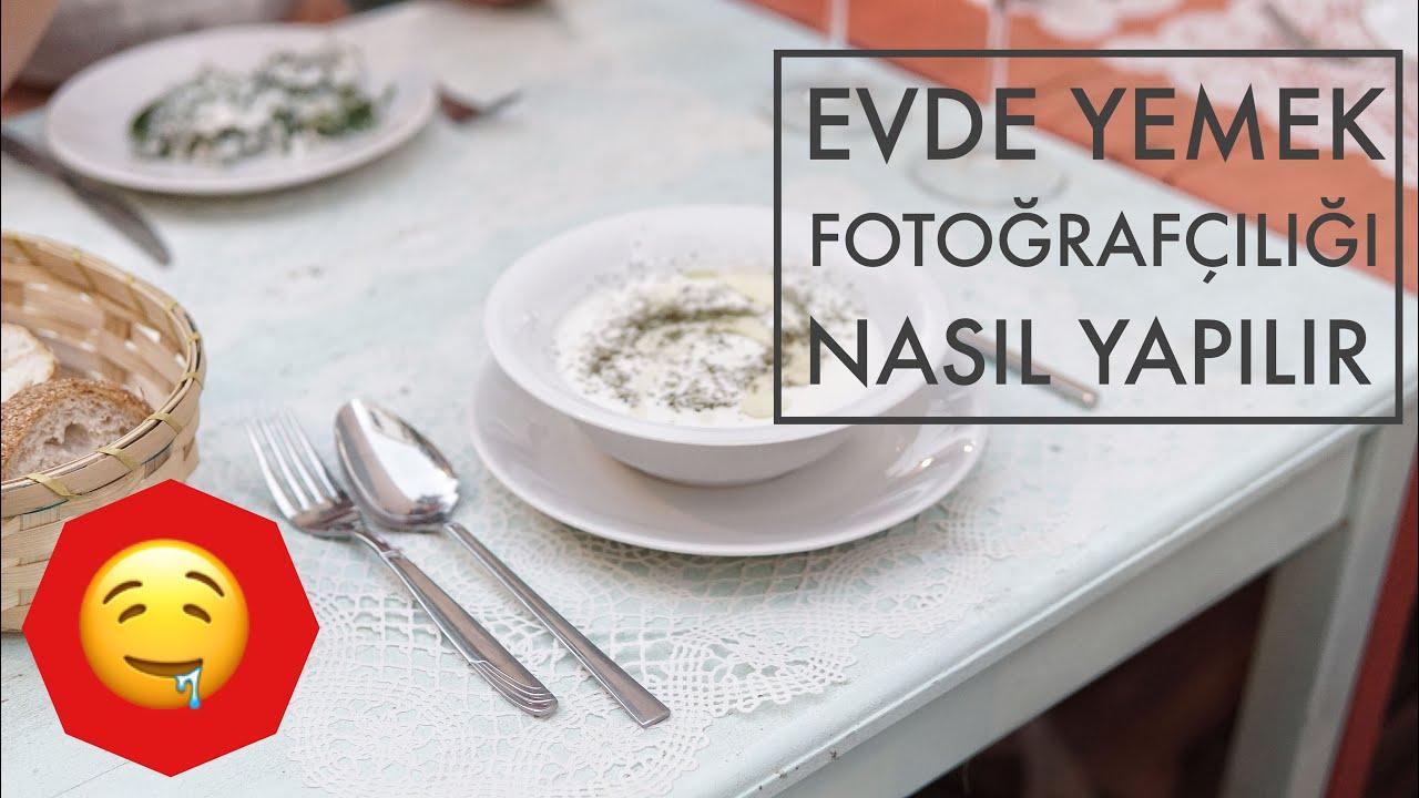 Evde Yemek Fotoğrafçılığı Nasıl Yapılır? / Telefon ile ...