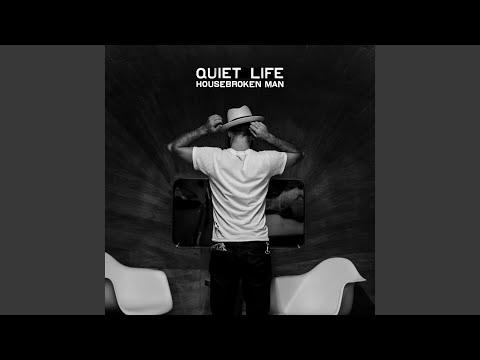 quiet life reckless kind