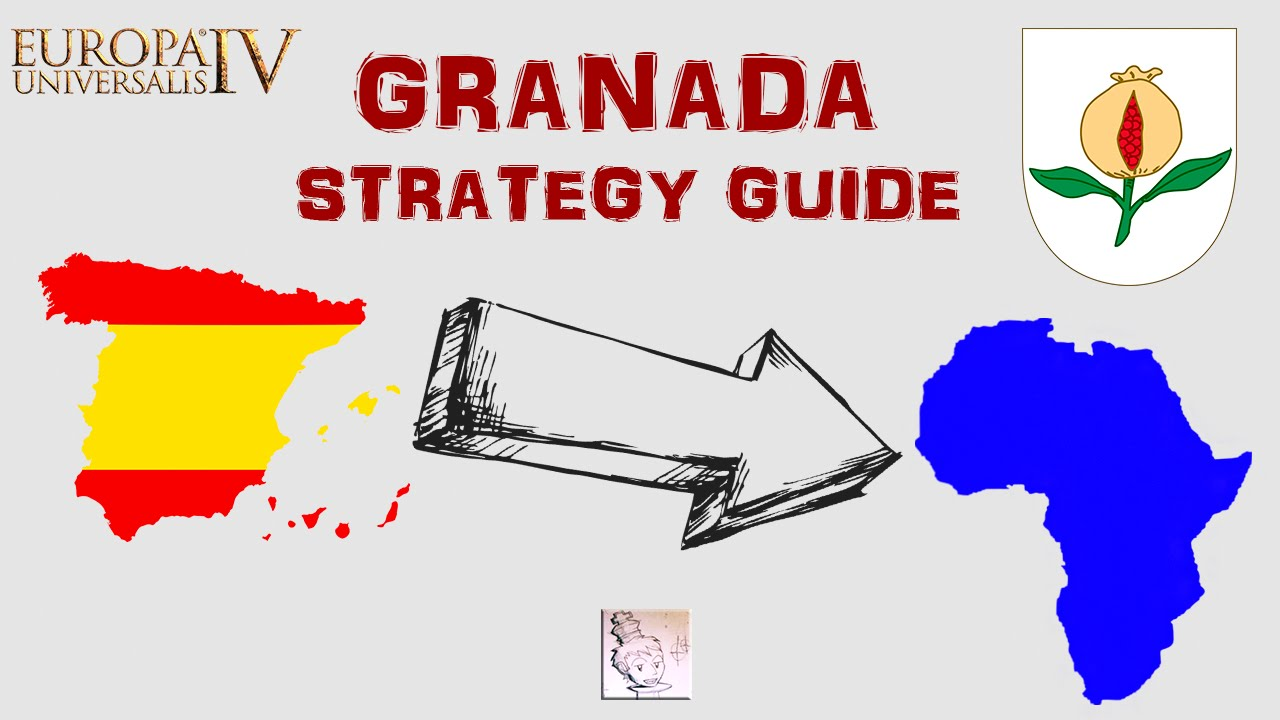 Europa Universalis IV: Granada Strategy Guide - Re-Reconquista: How to  succeed!