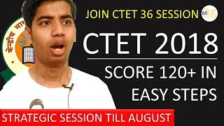 CTET 2018 Analysis and Easy Step To Score 120+ by Mentors 36   Mission CTET 36