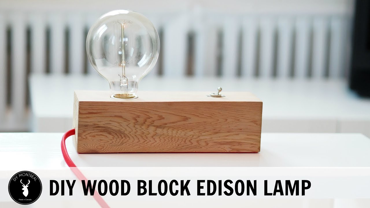 Wood Block Edison Table Lamp - YouTube