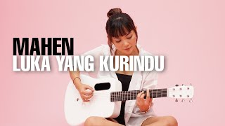 Download TAMI AULIA | MAHEN - LUKA YANG KURINDU
