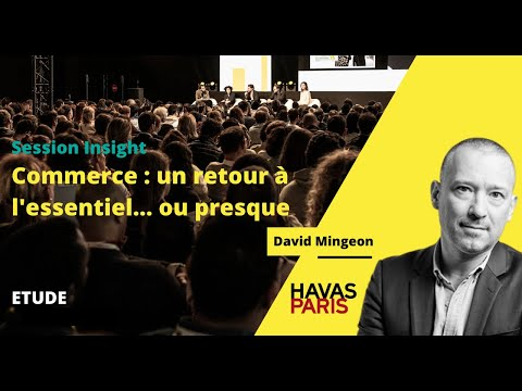 Session Insight Etude Paris Havas Shopper Observer - Paris Retail Week Live & Connect