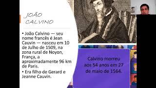 VIDA E LEGADO DE JOÃO CALVINO