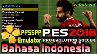 Download Pes 2018 PPSSPP Android | Bahasa Indonesia