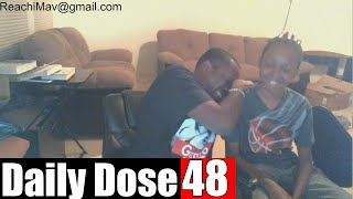 #DailyDose Ep.48 - (feat. Trent) TRENT