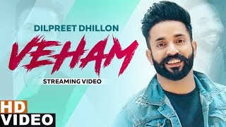 Veham (Streaming Video) | Dilpreet Dhillon Ft Aamber Dhillon | Desi Crew | Latest Punjabi Songs 2019