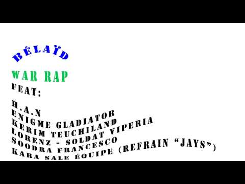 BElAID WAR RAP  FEAT TEUCHILAND.... RAP FRANCAIS
