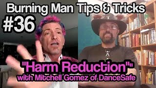 """Harm Reduction at Burning Man"" Tips & Tricks #36"