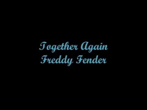 Together Again - Freddy Fender (Lyrics - Letra)