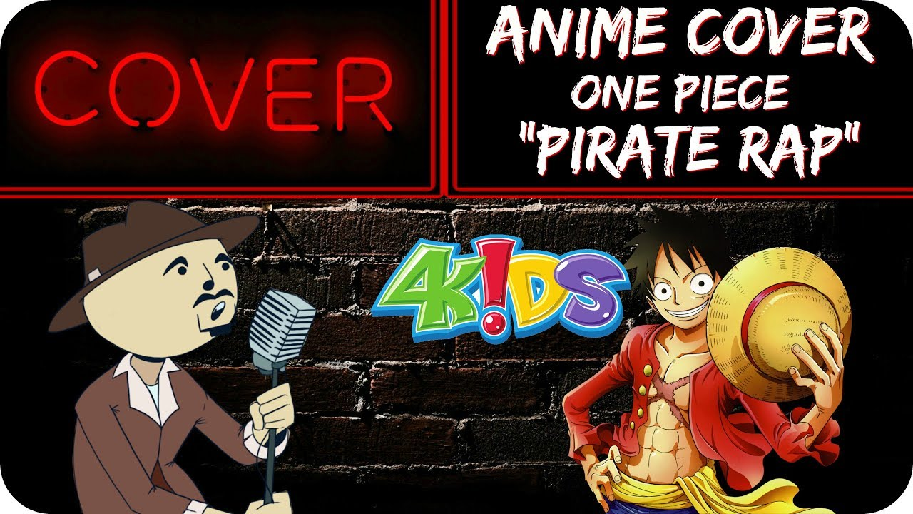 """""""Pirate Rap"""" ENGLISH Anime Cover (One Piece 4kids) - The ..."""