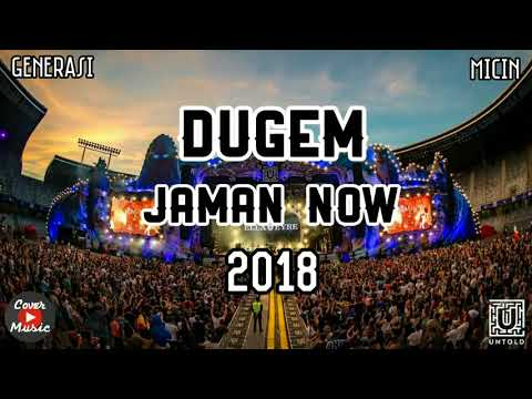 DJ DUGEM ENAK JAMAN NOW 2018 ANTI MICIN MICIN CLUB