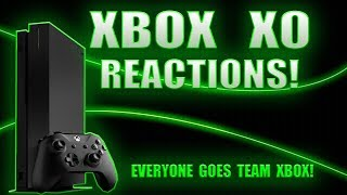 Xbox X0 2018 Event Reaction: Now Everyone Wants To Be Team Xbox!