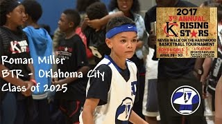 roman miller btr 4th grade kc rising stars 2017 okc class of 2025