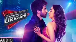 Urvashi full mp3 song || Urvashi full audio song ||Shahid kapoor || Yo Yo honey singh